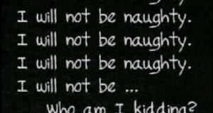 Yeah right, lol! I WILL...